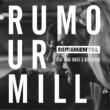 Rudimental Rumour Mill (feat. Anne-Marie & Will Heard) [The Remixes]