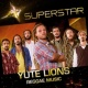Yute Lions Reggae Music (Superstar)