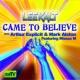 Lee Kalt/Missus M Came to Believe