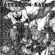 Battalion Of Saints Modern Day Heroes