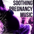 Pregnancy New Age Music Zone