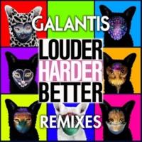 Galantis Louder, Harder, Better (Milo & Otis Remix)