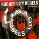 Rubber City Rebels Grip Of Fear