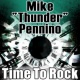 "Mike ""Thunder"" Pennino Time to Rock (Remixes)"