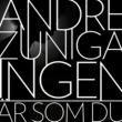 André Zuniga Ingen är som du
