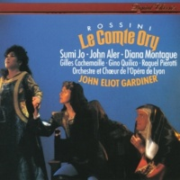 ジョン・エリオット・ガーディナー/スミ・ジョー/ダイアナ・モンタギュー/ジョン・アラー/リヨン国立歌劇場合唱団/リヨン国立歌劇場管弦楽団 Rossini: Le Comte Ory