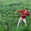 JAGT Oh...silly pain...pain...