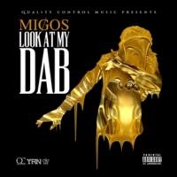 Migos Look At My Dab