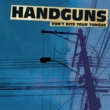 Handguns Scream Goodbye