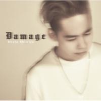 清水 翔太 Damage -Instrumental-