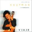 Alisa Kaufman Viaje