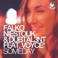 Falko Niestolik & Dubtal3nt Someday (feat. Voyce*) [Original Mix]