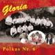 Gloria Polkas Nr. 6