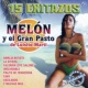 Melon&El Gran Pasto De Luisito Marti Amalia Batista