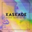 Kaskade Whatever (feat. KOLAJ) [Remixes]