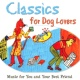 Dubravka Tomsic Classics For Dog Lovers