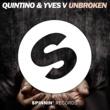 Quintino & Yves V Unbroken (feat. Gia Koka) -Single