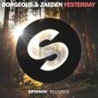 Borgeous & Zaeden Yesterday (Extended Mix)