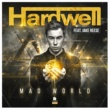 Hardwell feat. Jake Reese Mad World(Radio Edit)