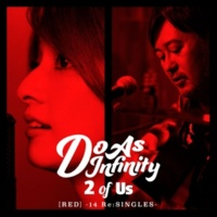 Do As Infinity 2 of Us [RED] -14 Re:SINGLES-