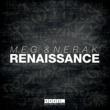M.E.G. & N.E.R.A.K. Renaissance -Single