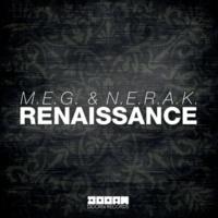 M.E.G. & N.E.R.A.K. Renaissance