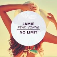 Jamie/Vonné No Limit (feat.Vonné)