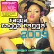 Movado Ragga Ragga Ragga 2009