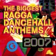 Cham The Biggest Ragga Dancehall Anthems 2007