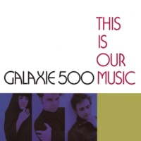 Galaxie 500 Listen, the Snow is Falling (Live)
