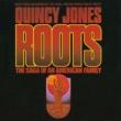 """クインシー・ジョーンズ 「ルーツ」(ROOTS・・・) [Music From And Inspired By The David L. Wolper Production Of """"Roots]"""