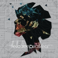 Hello Sleepwalkers 夜明け