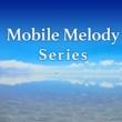 Mobile Melody Series Mobile Melody Series omnibus vol.10