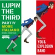 You & Explosion Band THEME FROM LUPIN III 2015~WHISTLE & CEMBALO ver.
