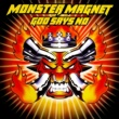 Monster Magnet God Says No [Deluxe]