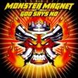 モンスター・マグネット God Says No [Deluxe]