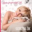 Katarzyna Zak Bardzo Przyjemnie Jest Żyć
