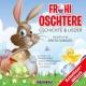 Anita Samuel/Kinder Schweizerdeutsch S'Oschterhasegheimnis - Teil 1