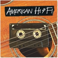 American Hi-Fi Safer on the Outside