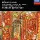 Herbert Blomstedt/San Francisco Symphony Mendelssohn: Symphonies Nos. 3 & 4