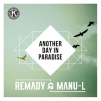 Remady & Manu-L Another Day In Paradise