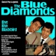 The Blue Diamonds Bye Bye Blackbird : Dutch Pop Legends The Blue Diamonds