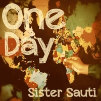 SISTER SAUTI ONE DAY