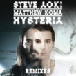 Steve Aoki ヒステリア feat. マシュー・コマ (Remixes)