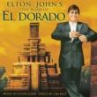 エルトン・ジョン The Road To El Dorado [Original Motion Picture Soundtrack]