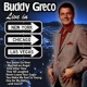 Buddy Greco Buddy Greco Live in New York, Chicago and Las Vegas