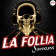 Superclass La Follia [Radio Edit]
