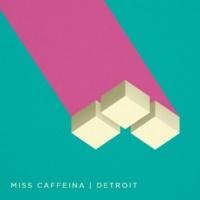 Miss Caffeina Detroit