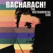 Burt Bacharach Bacharach! The Instrumental Side