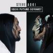 Steve Aoki ネオン・フューチャー・オデッセイ (Japan Deluxe Edition)